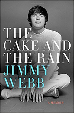 The cover of Jimmy Webb's new book, <em>The Cake and the Rain</em>.