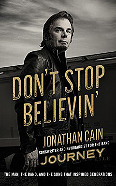 The book cover of Jonathan Cain's new memoir, Don't Stop Believin'.